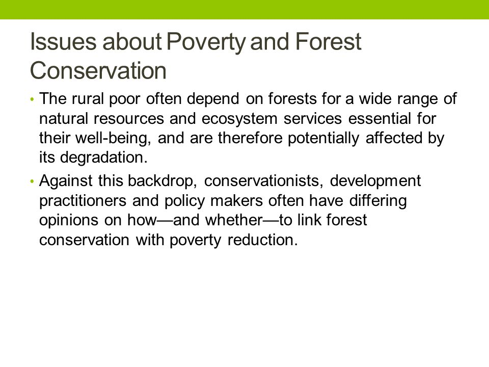 Issues about Poverty and Forest Conservation