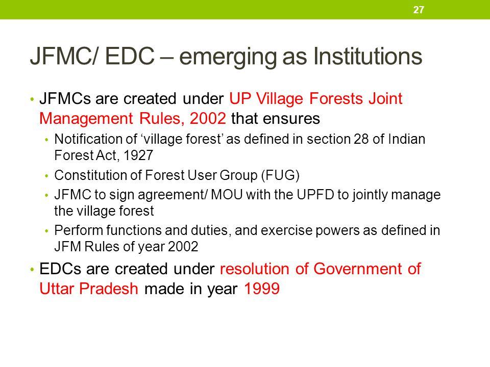JFMC/ EDC – emerging as Institutions