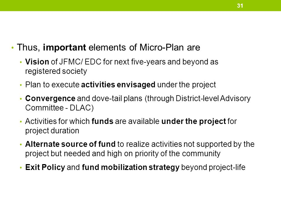 Thus, important elements of Micro-Plan are