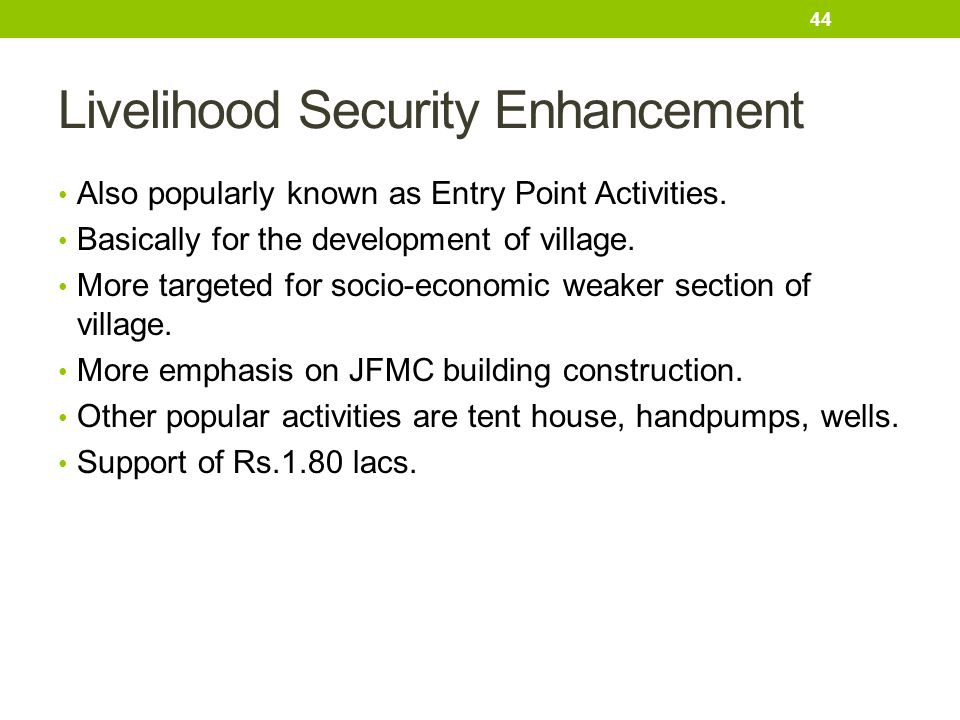 Livelihood Security Enhancement