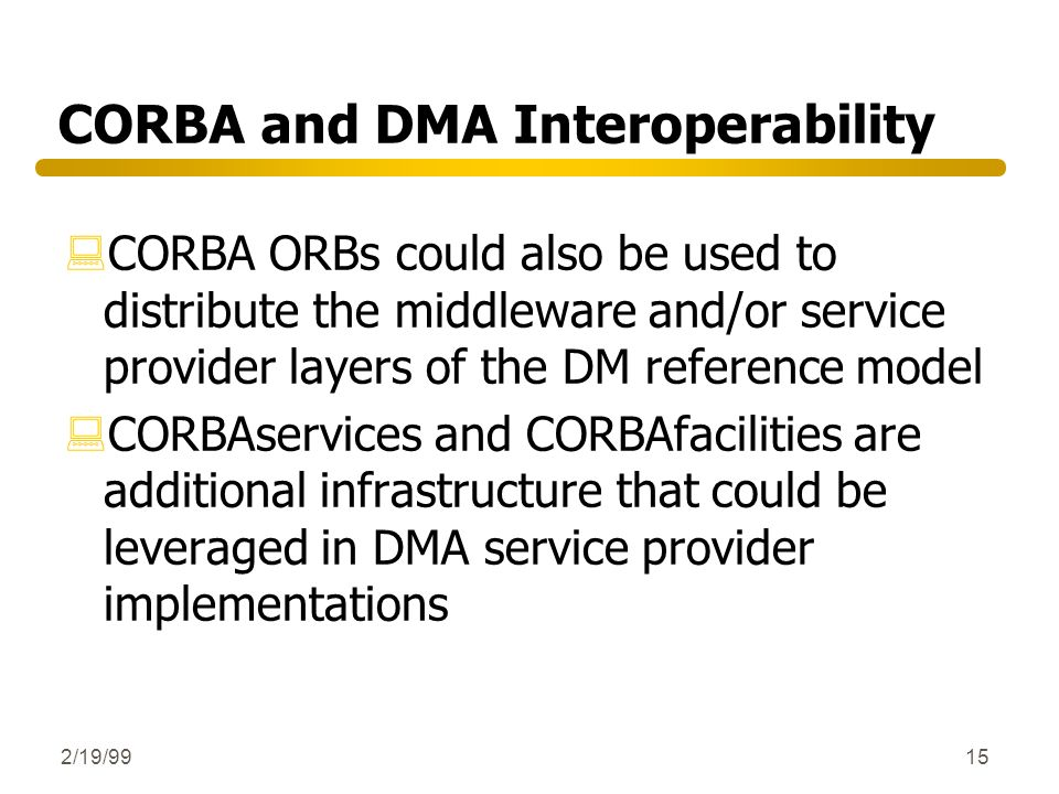 CORBA and DMA Interoperability