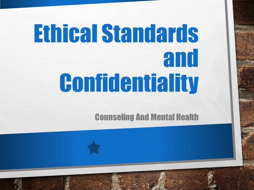 counseling and ethical standards Afcpe code of ethics® counselors certified by afcpe® pledge to maintain the following ethical standards: conduct myself in a credible manner, striving for excellence in providing services with competency, diligence, promptness and care to the best of my ability.