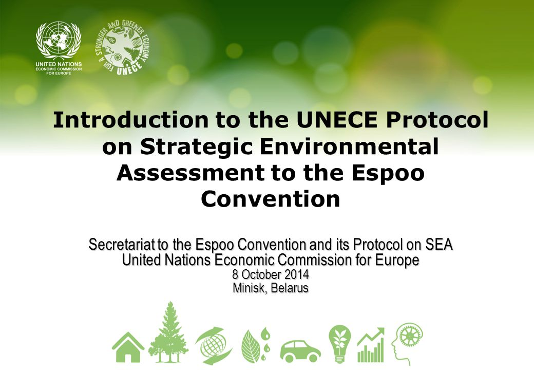 Introduction to the UNECE Protocol on Strategic Environmental Assessment to the Espoo Convention