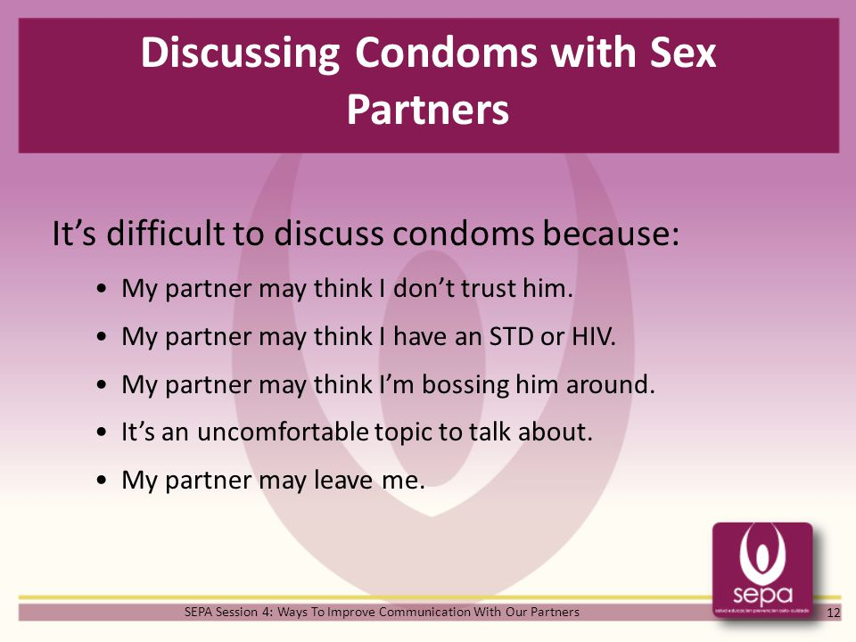 Discussing Condoms with Sex Partners
