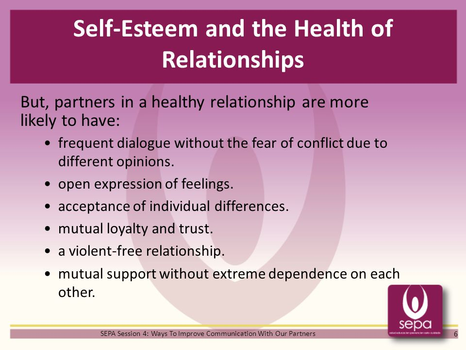 self esteem dating relationship Research confirms that the improved self-esteem of one partner increases relationship satisfaction for both often, when only one person enters therapy, the relationship changes for the better and happiness increases for the couple.
