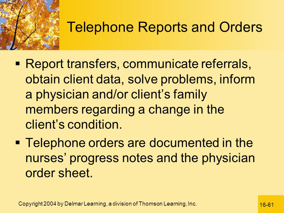 Telephone Reports and Orders