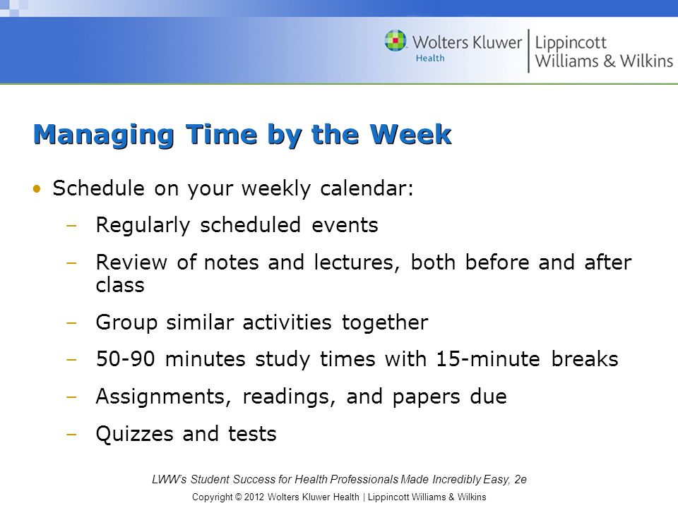 Managing Time by the Week