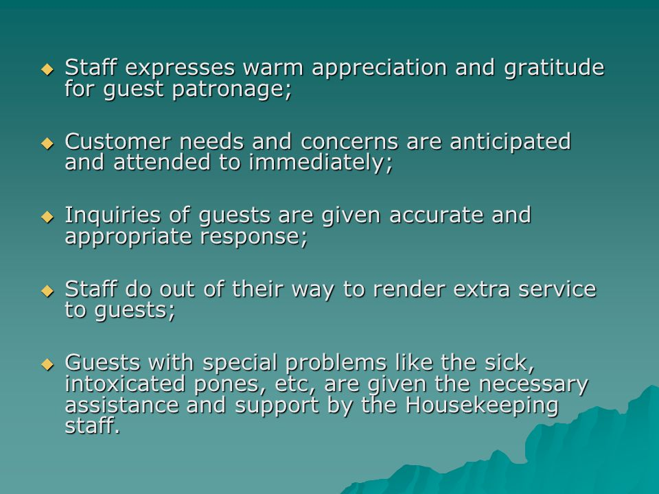Staff expresses warm appreciation and gratitude for guest patronage;