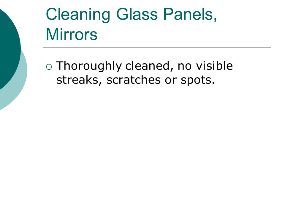 Cleaning Glass Panels, Mirrors