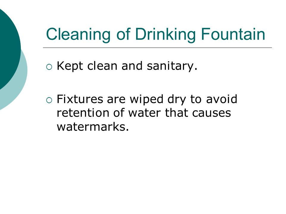 Cleaning of Drinking Fountain