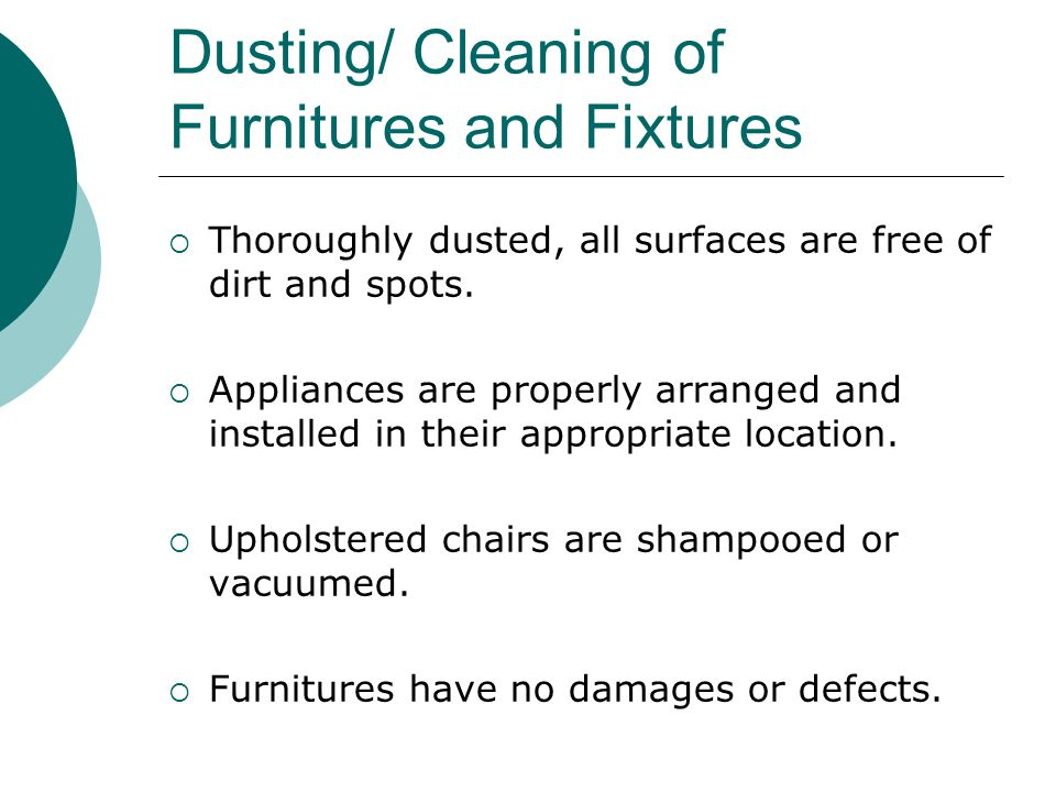 Dusting/ Cleaning of Furnitures and Fixtures