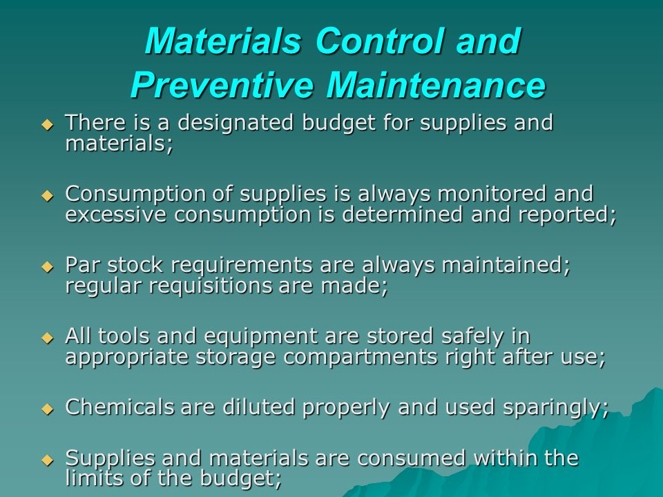 Materials Control and Preventive Maintenance