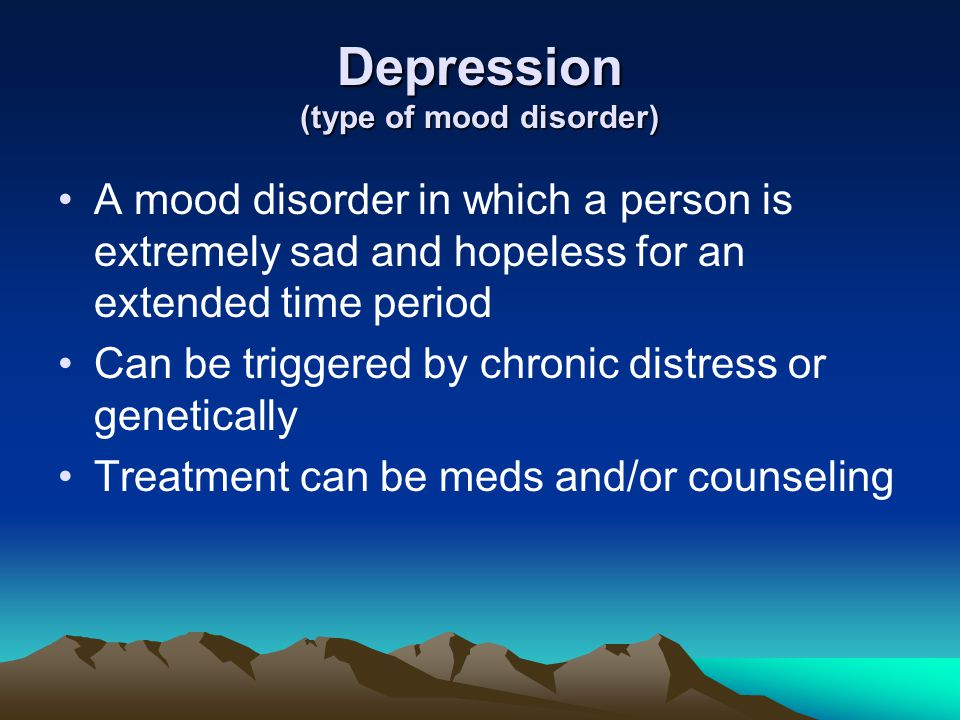 Depression (type of mood disorder)