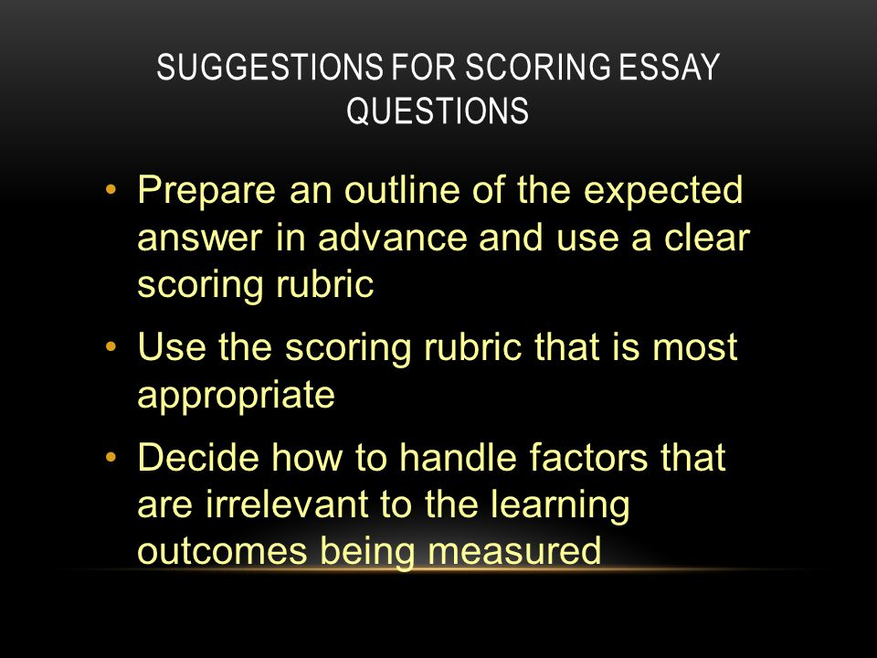 grading essay questions One of the applications of natural languages is in the exams having essay  questions the objective of this paper is to propose a method for designing an.