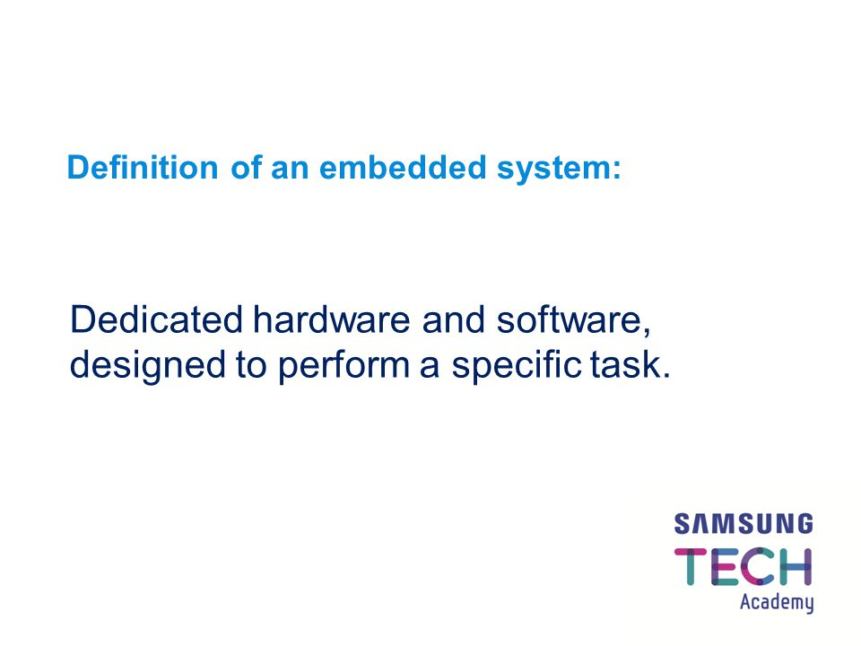 Definition of an embedded system: