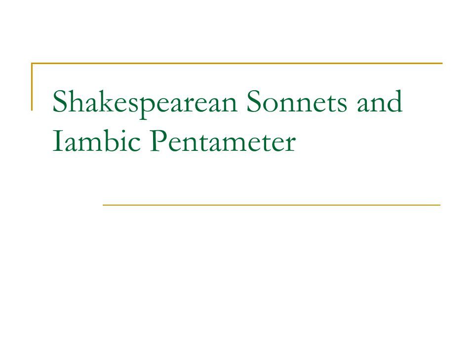 how to write in iambic pentameter in a sonnet