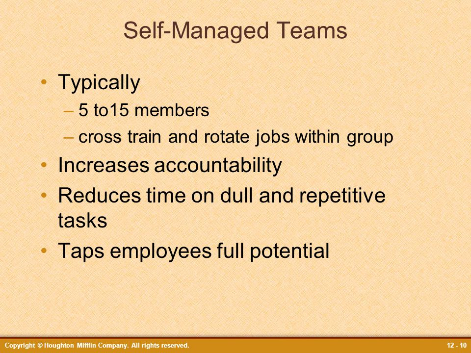Self-Managed Teams Typically Increases accountability