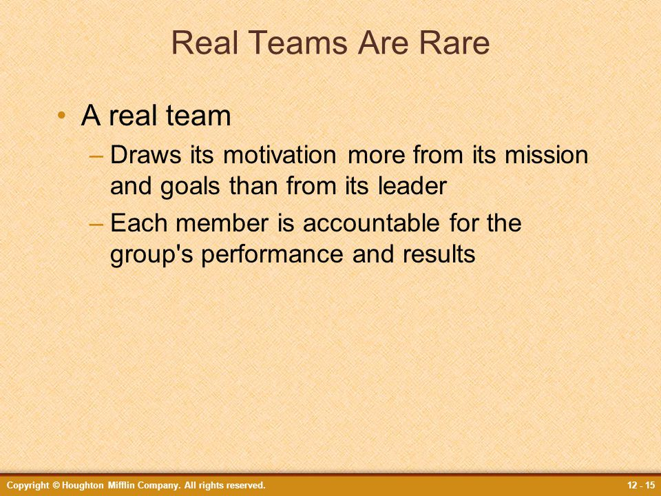 Real Teams Are Rare A real team