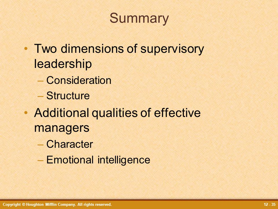 Summary Two dimensions of supervisory leadership