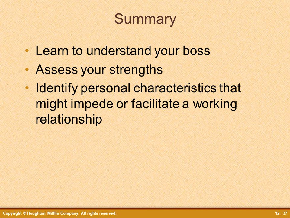 Summary Learn to understand your boss Assess your strengths