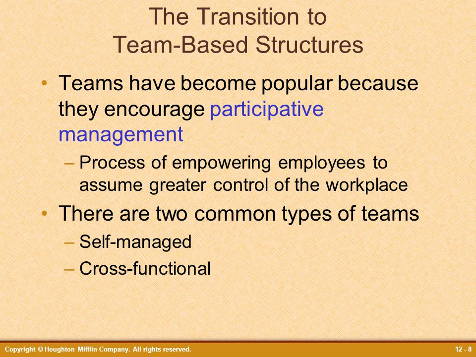 The Transition to Team-Based Structures