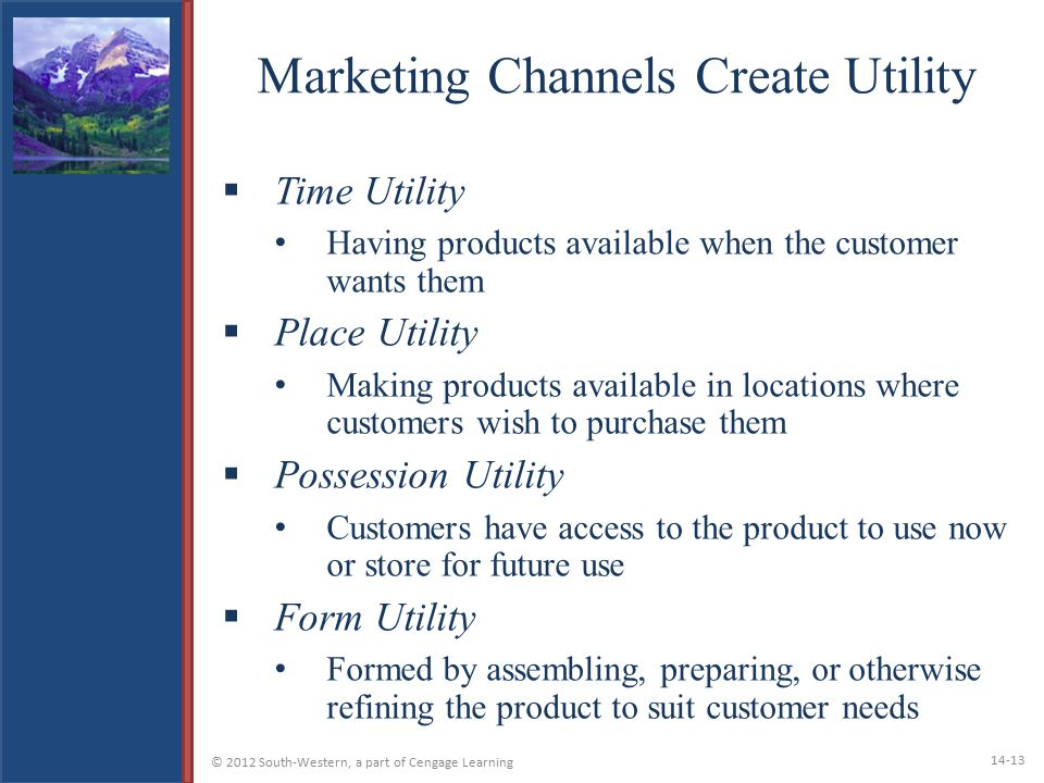 Marketing Channels Create Utility