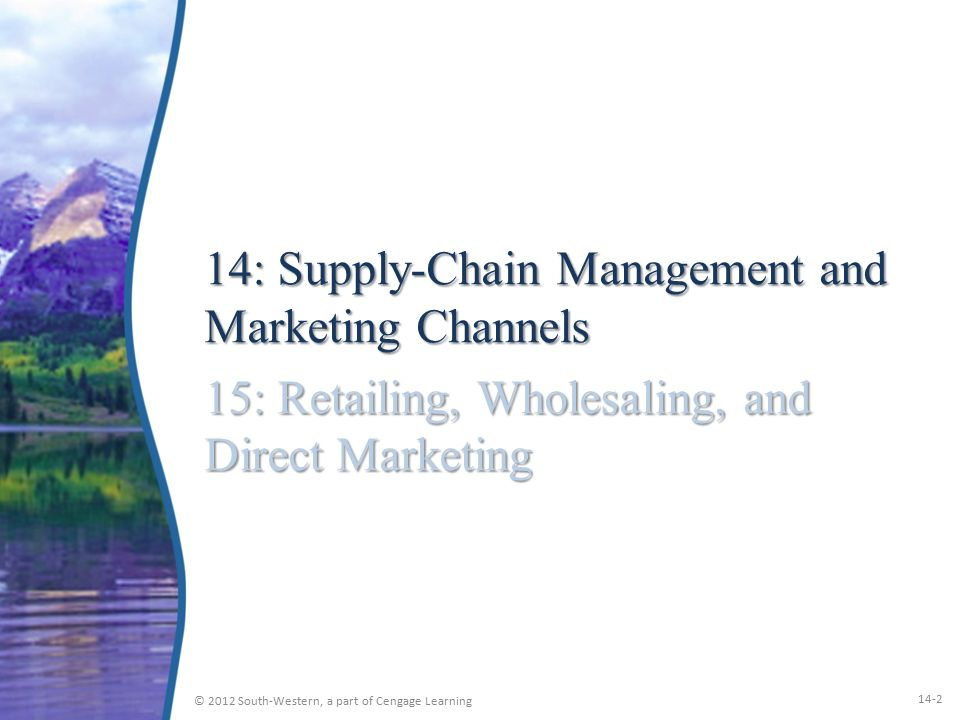 14: Supply-Chain Management and Marketing Channels