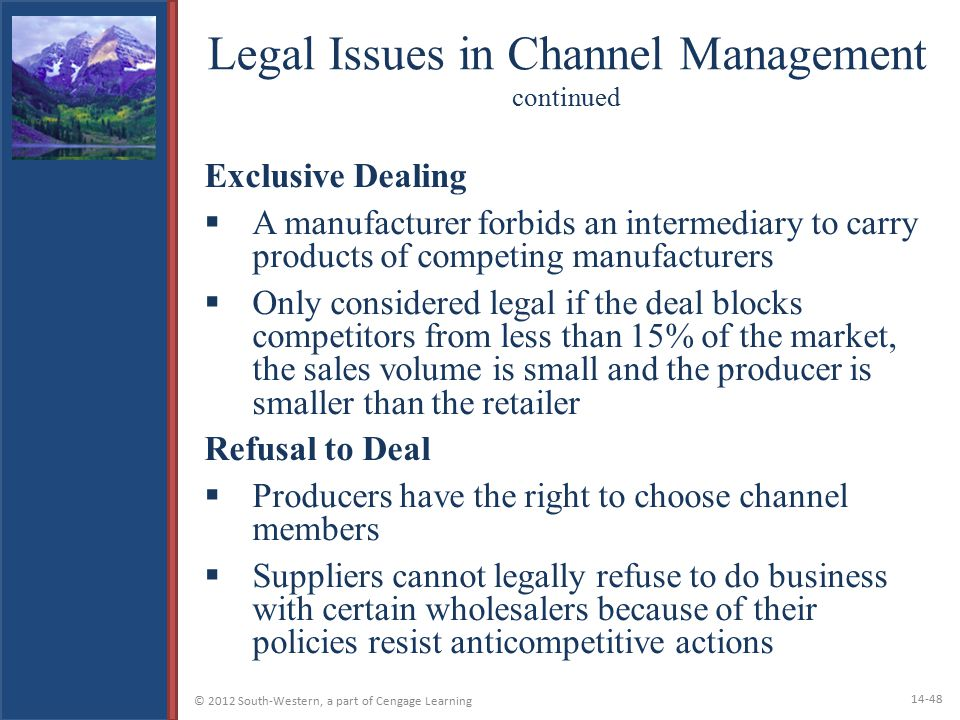 Legal Issues in Channel Management continued
