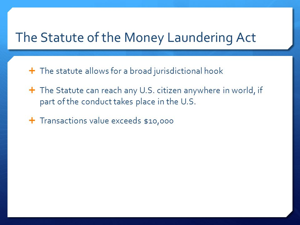 The Statute of the Money Laundering Act