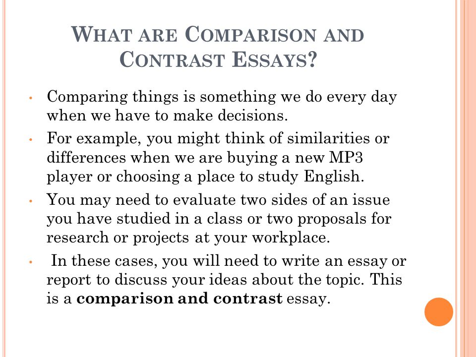 comparison and contrast essays ppt video online what are comparison and contrast essays
