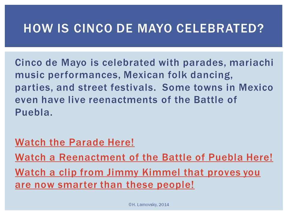 How is Cinco de Mayo Celebrated