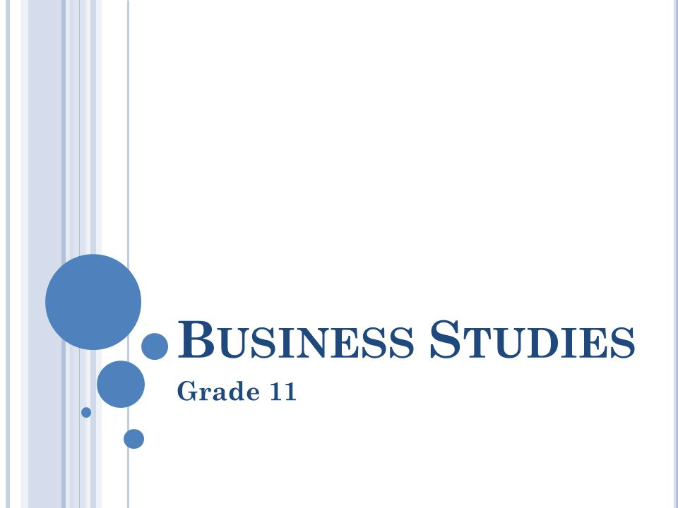 business studies grade 11 (november 2012) business studies 3 section a (compulsory) question 1 11 four possible options are provided as answers to the following questions choose the answer and write only the letter (a – d) of the correct answer next to.