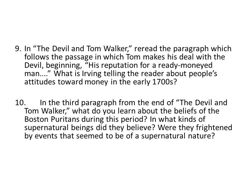 the devil tom walker group assignment ppt in the devil and tom walker re the paragraph which follows the passage
