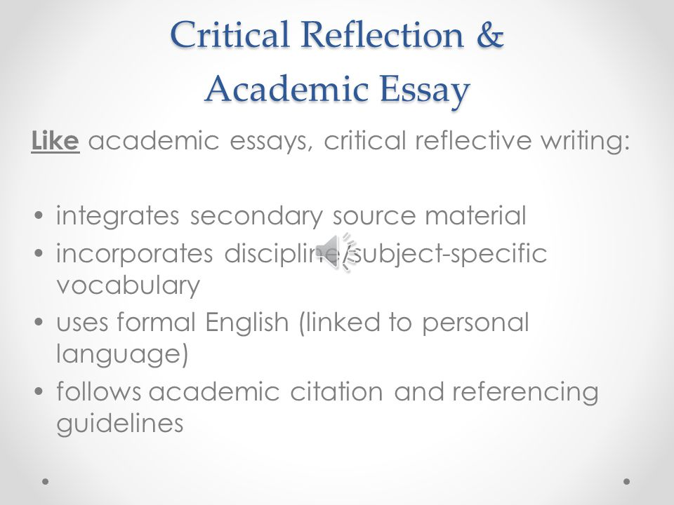 define critical reflection essay One can define leadership as critical reflection this essay explore a critical incident analysis and reflection.