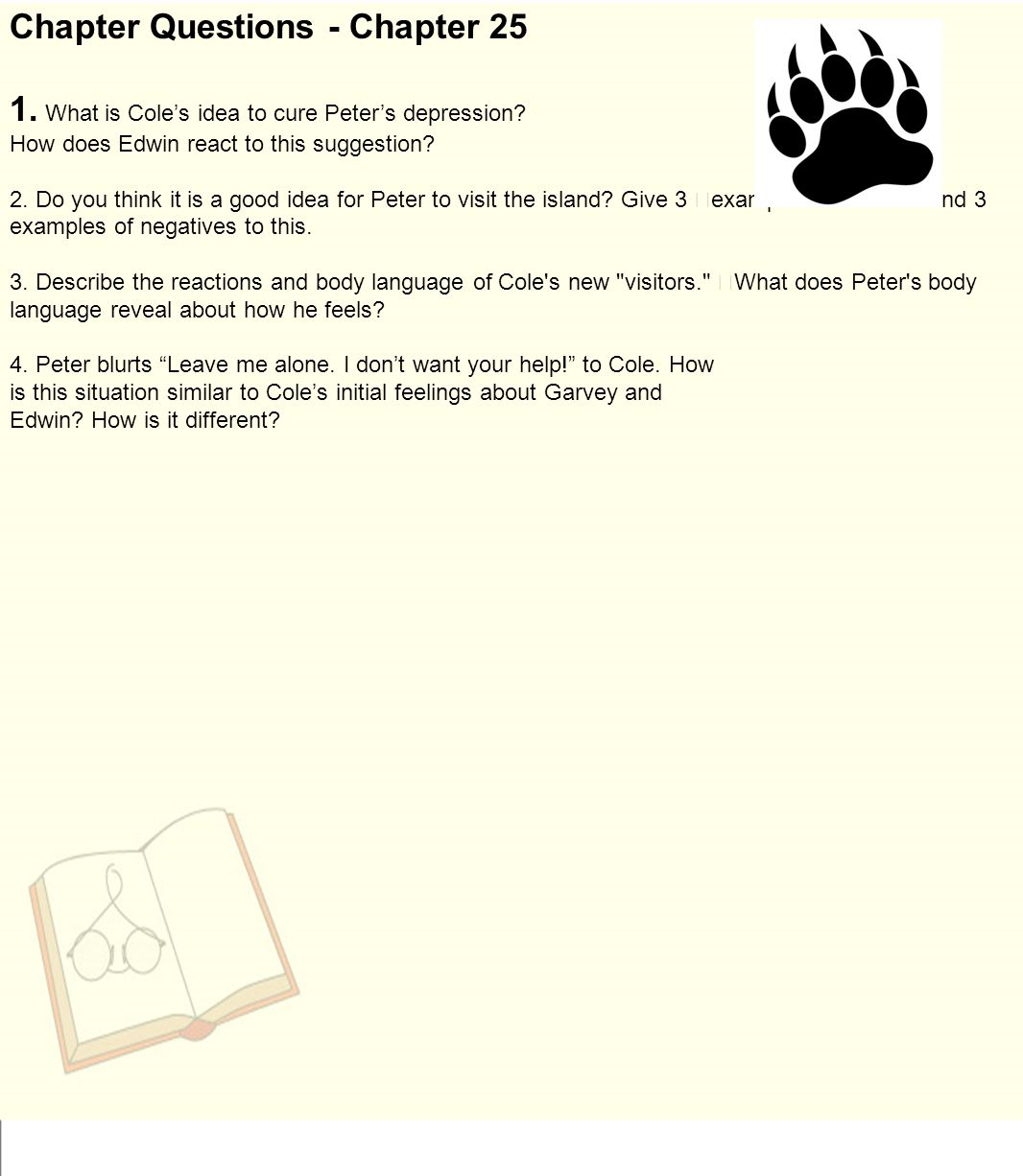chapter 25 questions Lesson 19 of a series of bible studies on the gospel of matthew: 25:1-26:5  chapter 25 concludes the  these readings and study questions are in preparation.