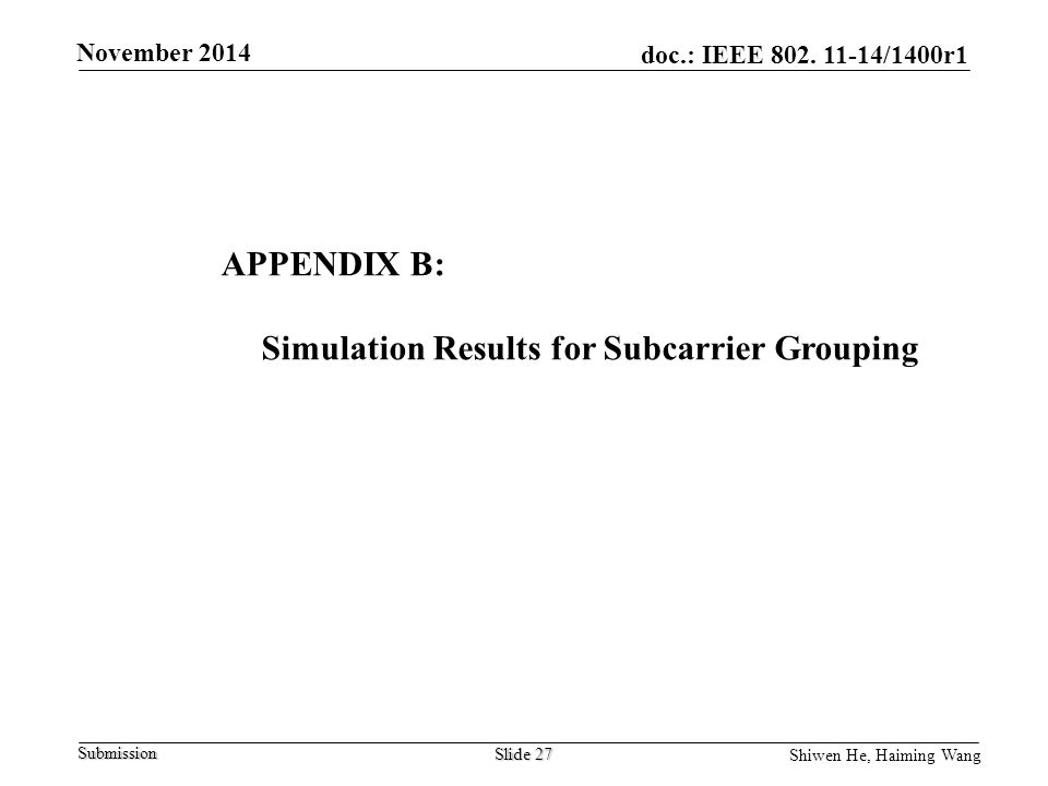 Simulation Results for Subcarrier Grouping