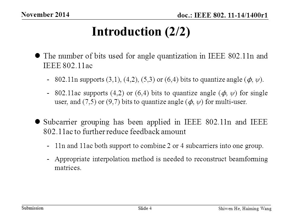 Introduction (2/2) The number of bits used for angle quantization in IEEE n and IEEE ac.