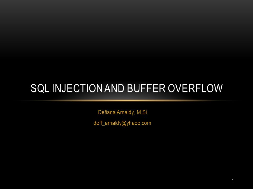 SQL Injection and Buffer overflow