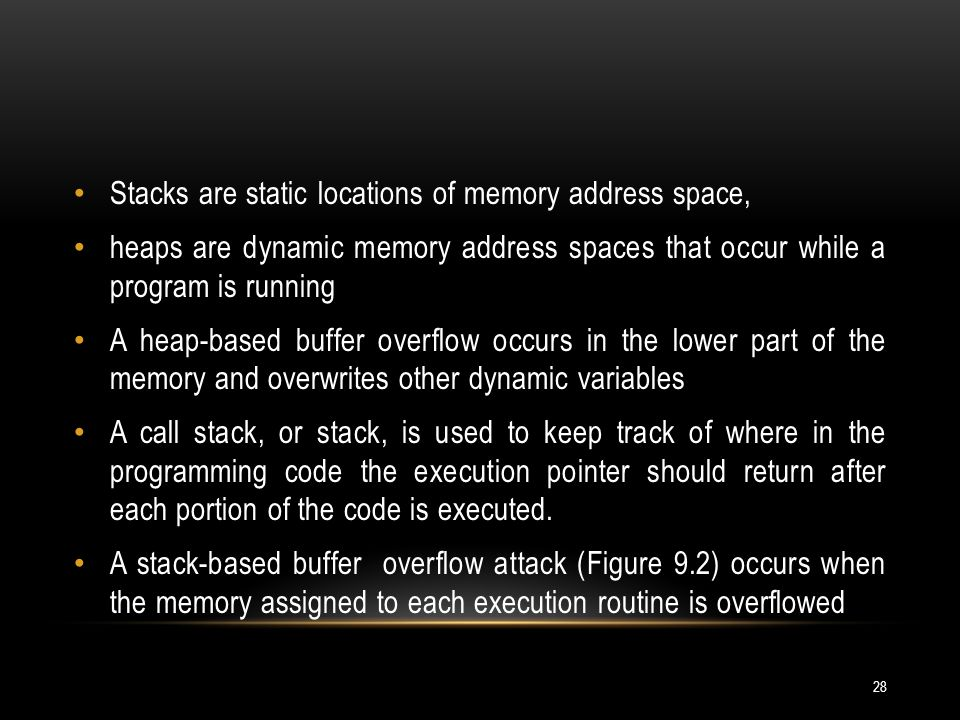 Stacks are static locations of memory address space,