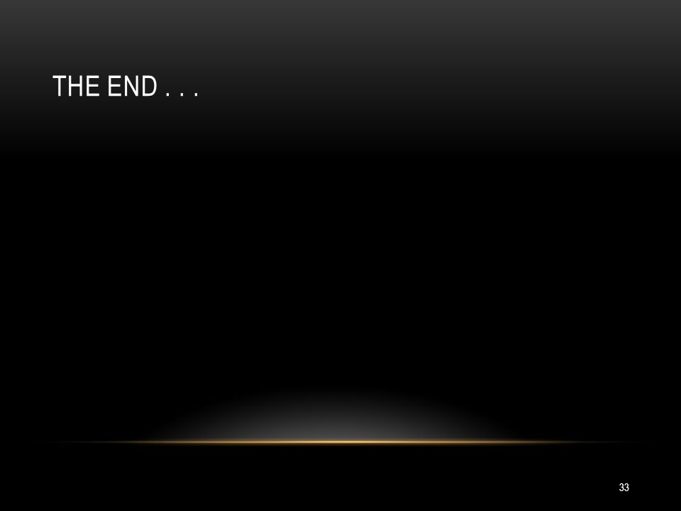 The end . . .