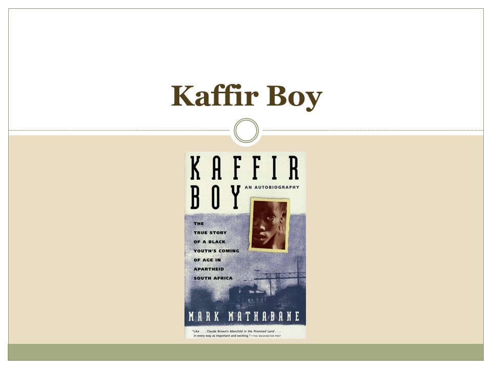 kaffir boy by mark mathabane the struggle for education Study guide for parts 2 and 3 of mark mathabane's novel, kaffir boy roth kaffir boy parts 2 & 3 study guide by droth68 includes 58 questions covering vocabulary, terms and more quizlet flashcards, activities and games help you improve your grades.