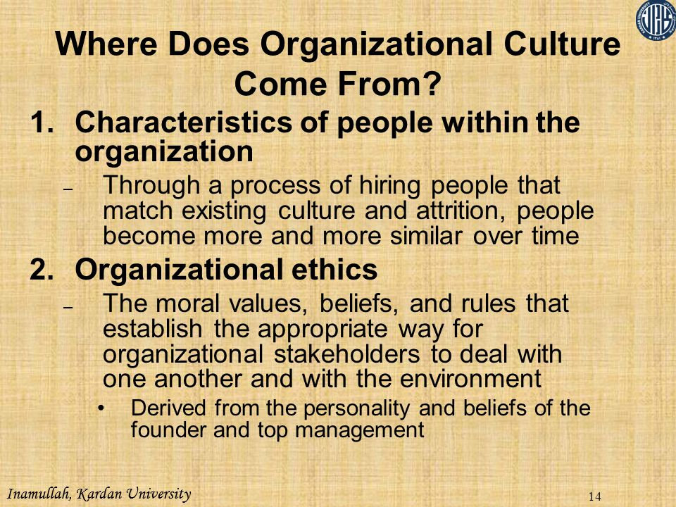 Where Does Organizational Culture Come From