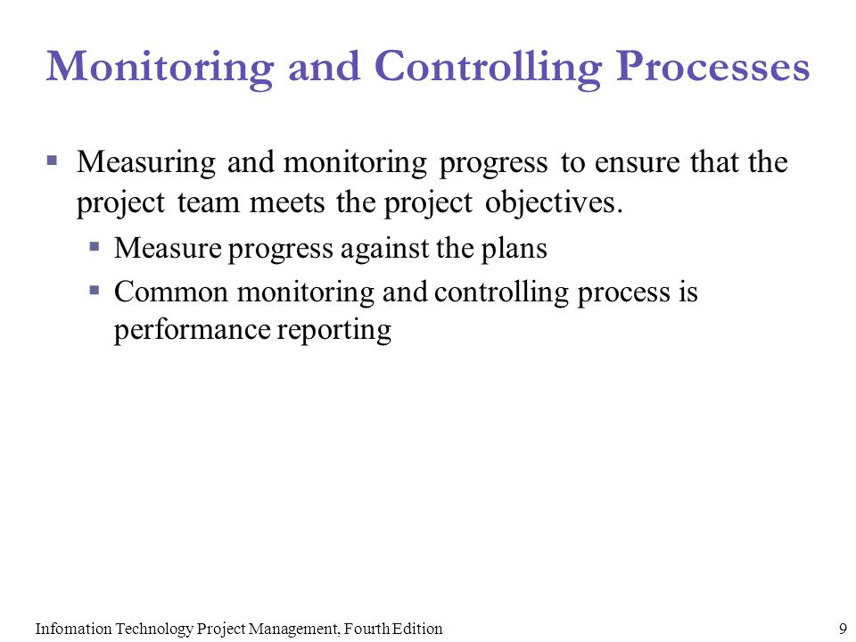 Monitoring and Controlling Processes