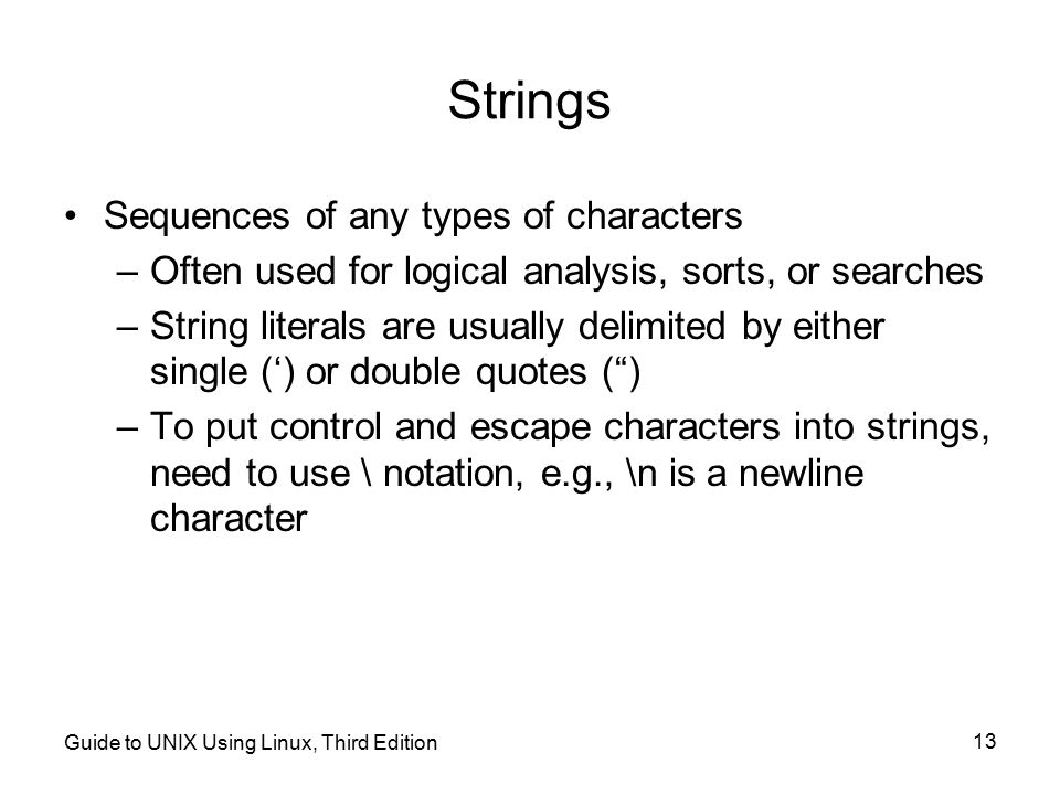 Strings Sequences of any types of characters