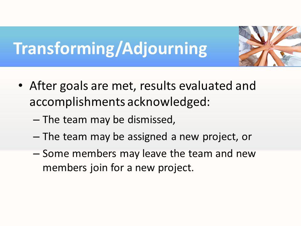 Transforming/Adjourning
