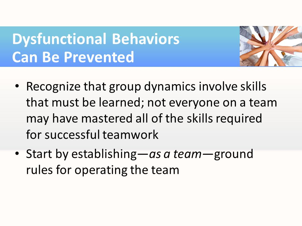 Dysfunctional Behaviors Can Be Prevented