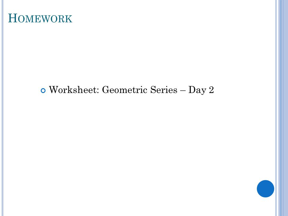 Unit 7 Sequences Series ppt download – Geometric Series Worksheet