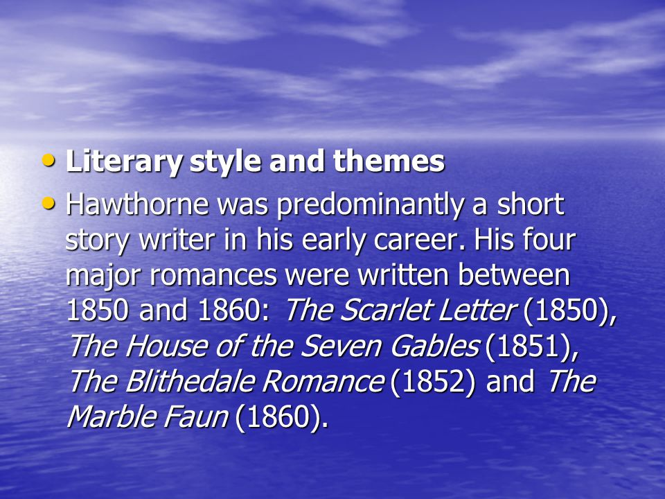 nathaniel hawthorne themes essay Themes in the minister's black veil by nathaniel hawthorne essay by themes in the minister's black veil by (hawthorne,  the minister's black veil.