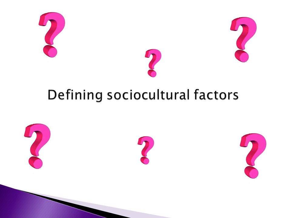 socio cultural forces Students explore the influence of sociocultural factors — including community  expectations, rules, laws and policies — on relationships between individuals  and.