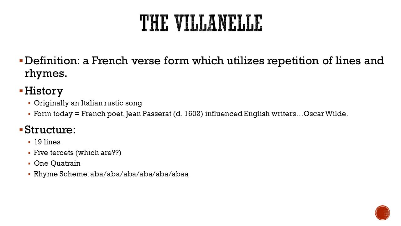 the villanelle essay Technical analysis of one art literary devices and the technique of elizabeth bishop the villanelle is a complicated verse form, to say the least.